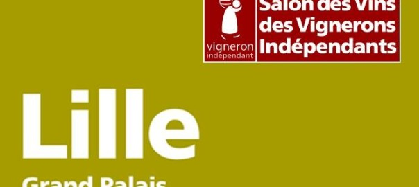 Salon des vignerons ind pendants lille domaine lou - Invitation salon des vignerons independants ...